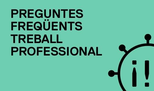 FAQs Treball professional