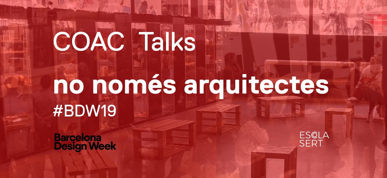 COAC Talks | No només arquitectes