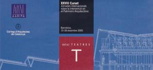 XXVIIIè Curset sobre la Intervenció en el Patrimoni Arquitectònic. (els) Teatres