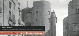 CENTRES HISTÒRICS I VIDA CONTEMPORÀNIA