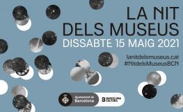 La nit dels museus, dissabte 15 de maig de 2021