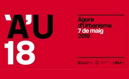 Àgora d'urbanisme 7 de maig 2019.