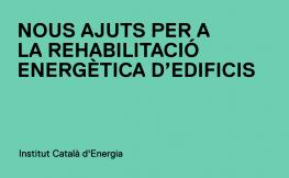 Nova convocatòria de l'ICAEN d'ajuts a la rehabilitació energètica d'edificis
