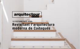 Arquitectour Girona 2019: Revisitant l'arquitectura moderna de Cadaqués