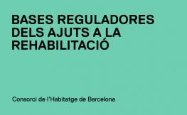 Publicades les bases reguladores d'ajuts a la rehabilitació a la ciutat de Barcelona