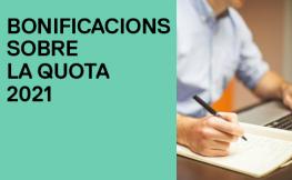 bonificacions sobre la quota 2021
