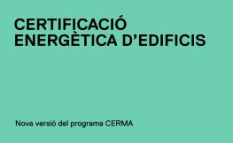 Nova versió del programa CERMA de certificació energètica
