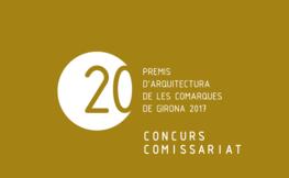 concurs comissariat Premis d'Arquitectura Girona 2017