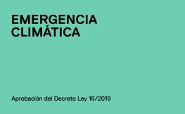 Aprovació del Decret Llei 16/2019