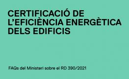 Reial Decret 390/2021 de certificació energètica