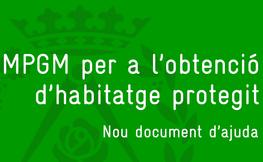 MPGM per a l'obtenció d'habitatge protegit.