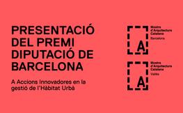 Presentació del Premi Diputació de Barcelona a Accions Innovadores en la gestió de l'Hàbitat Urbà