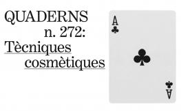 Quaderns n.272: Tècniques cosmètiques