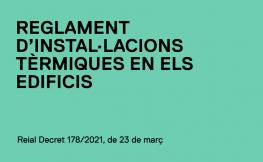 Modificació del Reglament d'Instal·lacions Tèrmiques en els Edificis, RITE