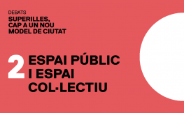 Superilles: espai públic i espai col·lectiu