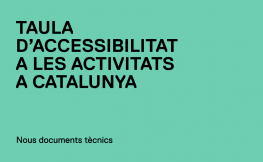 La Taula d'Accessibilitat TAAC publica nous Documents Tècnics