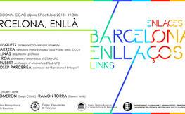 """Mesa redonda """"Barcelona, enllà"""", en el marco de la exposición """"Barcelona enllaços"""""""