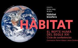 2a sessió del Cicle Hàbitat: Biosfera