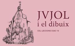 """Exposició: """"Col·leccions COAC.19 / Jvjol i el dibuix"""""""