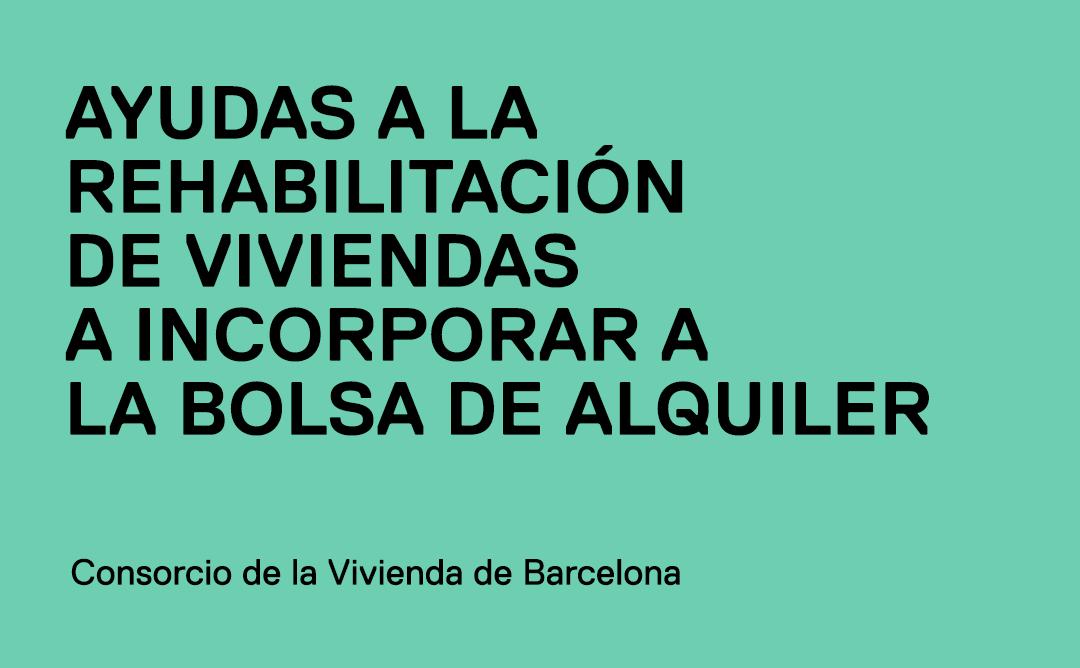 Ayudas rehabilitación viviendas Bolsa de Alquiler de Barcelona
