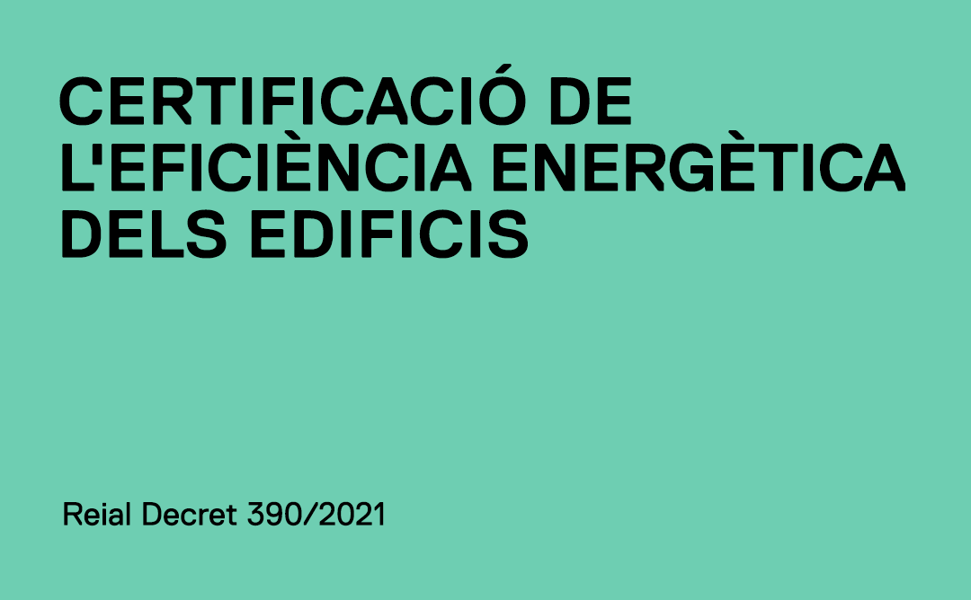Certificació de l'Eficiència Energètica dels edificis