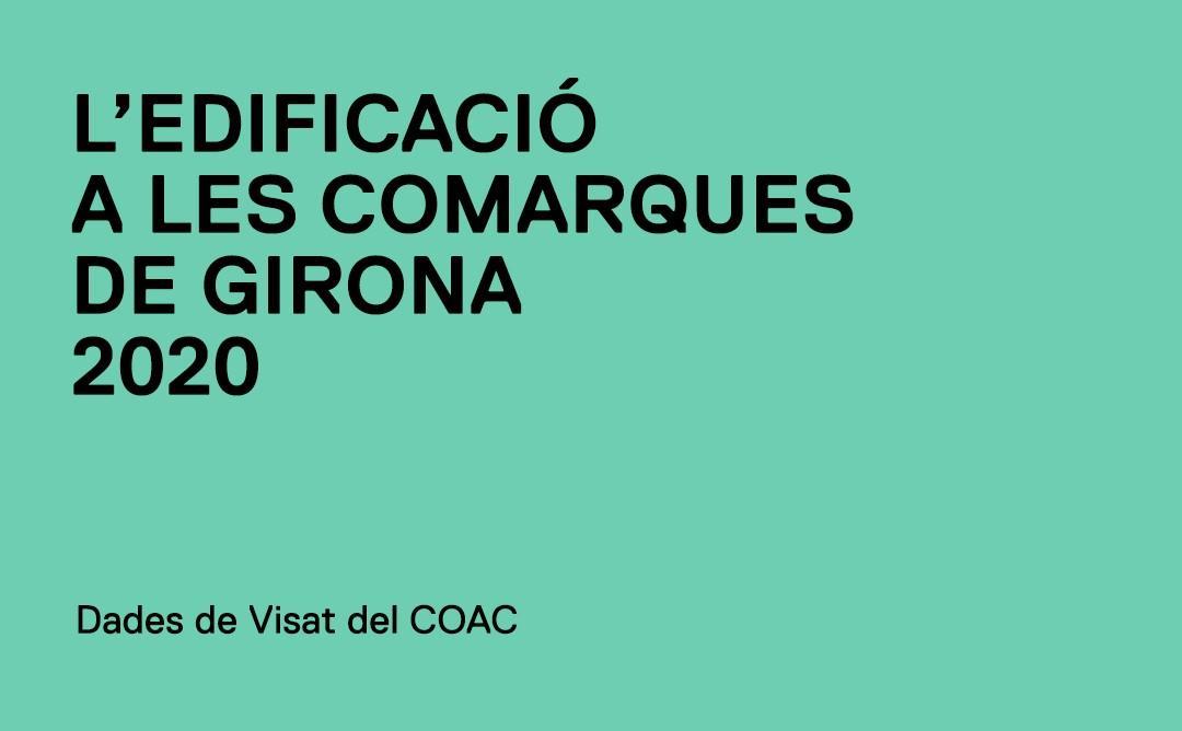 L'edificació a les comarques de Girona 2020