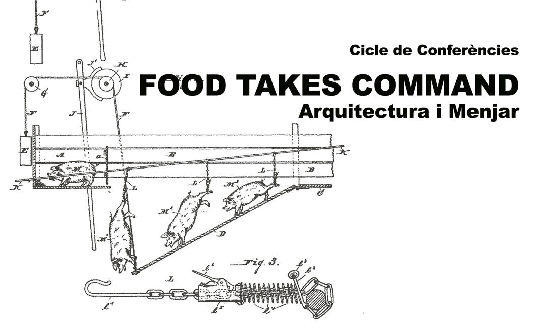 Cicle conferències: Food takes command