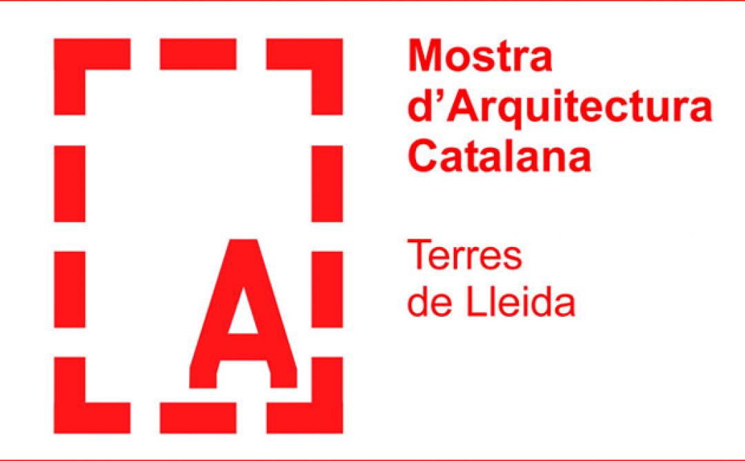 V Mostra d'Arquitectura de les Terres de Lleida