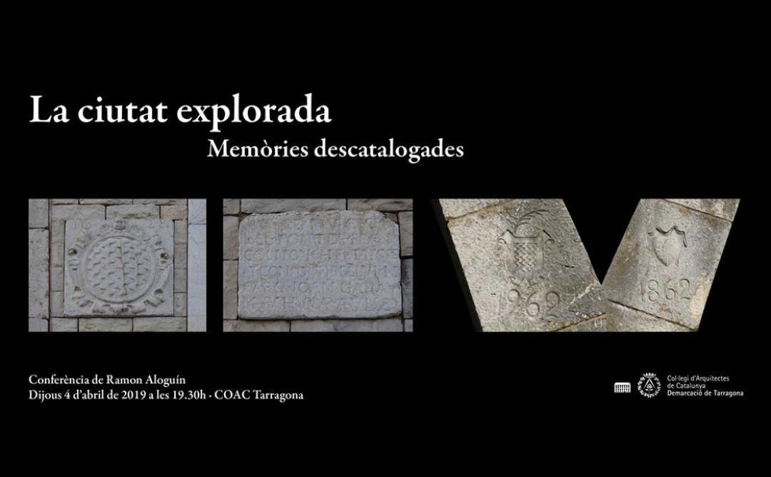 La ciutat explorada · Memòries descatalogades · Conferència de Ramon Aloguín