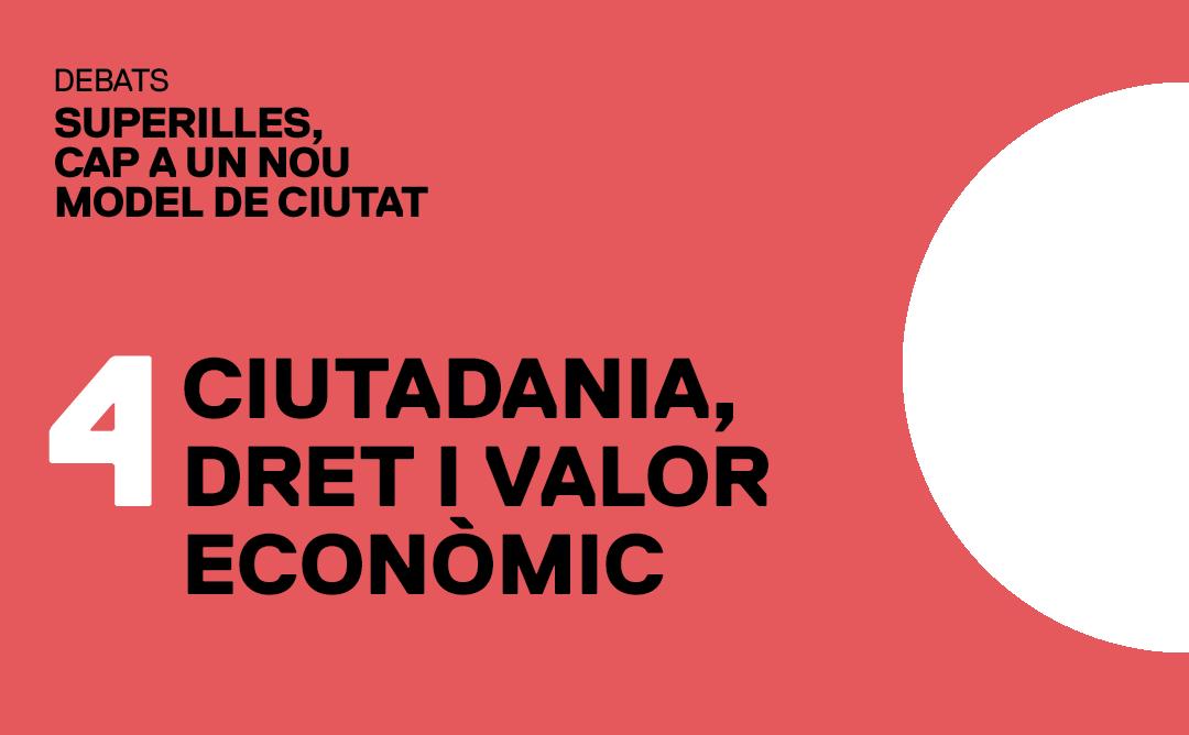 Superilles: ciutadania, dret i valor econòmic