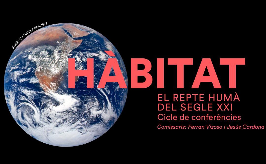 Hàbitat, el repte humà del segle XXI