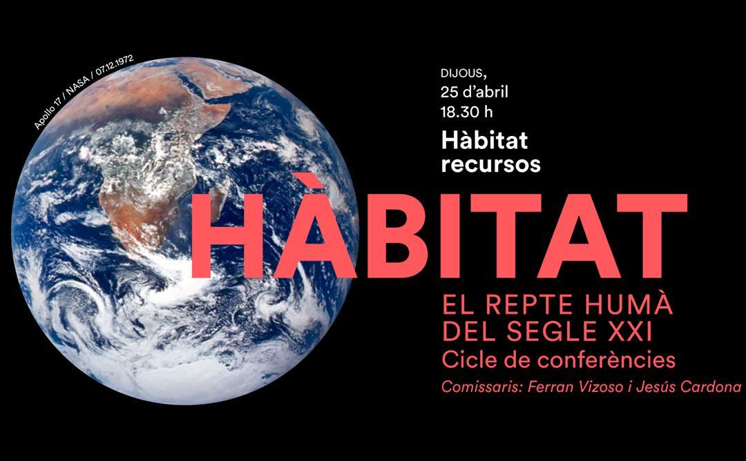 1a sessió del Cicle Hàbitat: Recursos