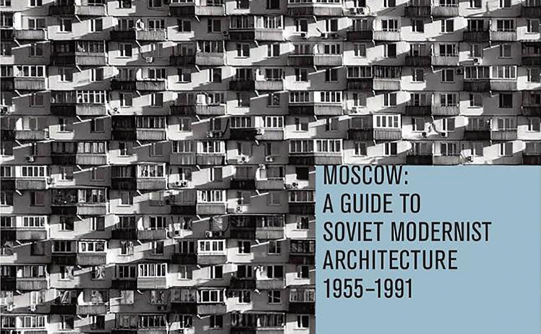"Presentació del llibre ""Moscow: a guide to soviet modernist architecture 1955-1991"""