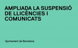 Ampliació de la suspensió de llicències i comunicats en el marc del Programa Superilles de l'Eixample