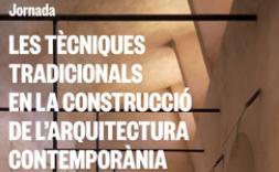 Les tècniques tradicionals en la construcció de l'arquitectura contemporànea.