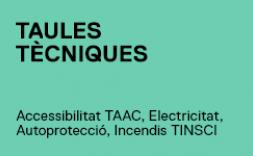 taules tècniques. accessibiliat TAAC, electricitat, autoprotecció, incendis, TINSCI.