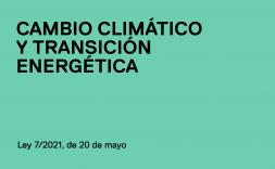 Publicada en el BOE la nueva Ley de cambio climático y transición energética