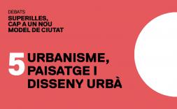 Superilles: urbanisme, paisatge i disseny urbà