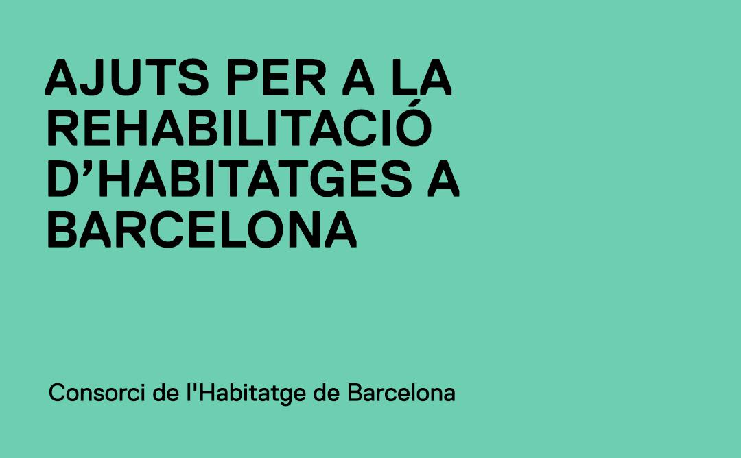 Noves convocatòries d'ajuts a la rehabilitació a la ciutat de Barcelona