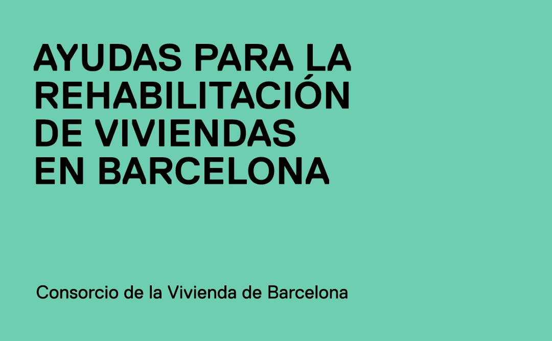 Ayudas a la rehabilitación en la ciudad de Barcelona