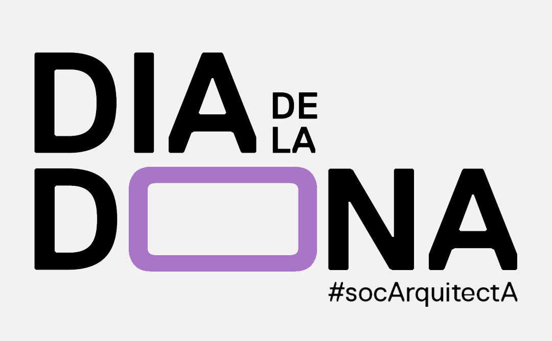 dia de la dona #socaarquitecta