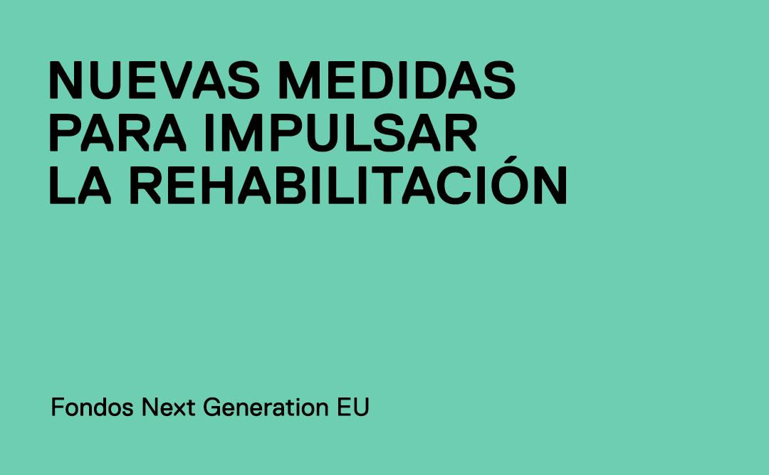 Nuevos programas de ayuda y deducciones fiscales para impulsar la rehabilitación