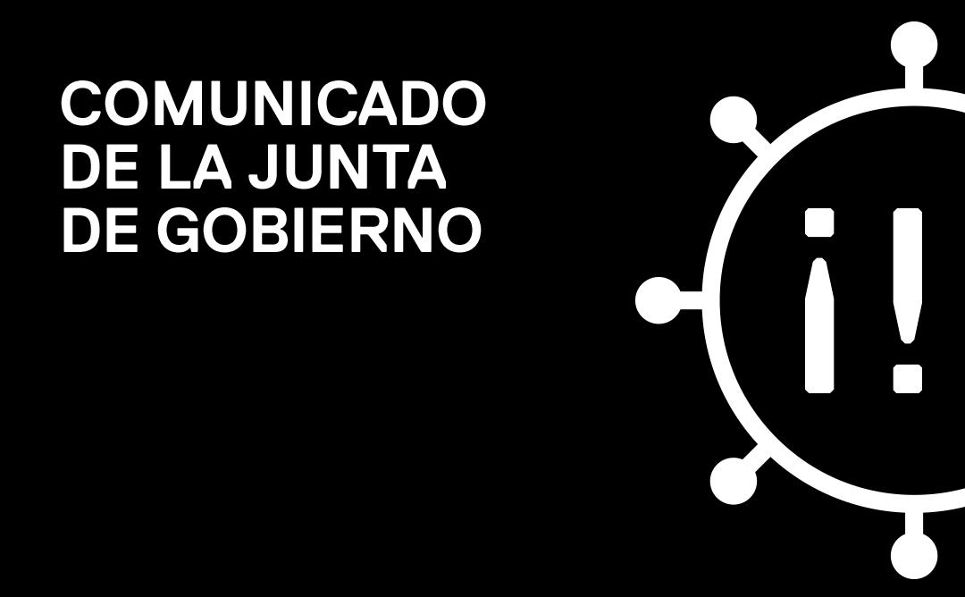 Comunicado de la Junta de Gobierno