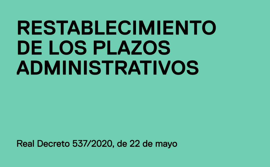Restablecimiento plazos administrativos